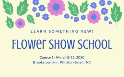 Flower Show School, Course 1 – March 8-11, 2020